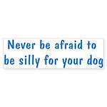 Be Silly Bumper Sticker (10 pk)