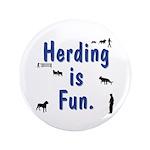 "Herding is Fun 3.5"" Button (100 pack)"