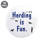 "Herding is Fun 3.5"" Button (10 pack)"