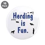 "Herding is Fun 3.5"" Button (10 pack)"