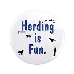 "Herding is Fun 3.5"" Button"