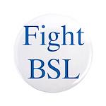 Fight BSL 3.5