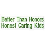 Better Than Honors Bumper Sticker (50 pk)