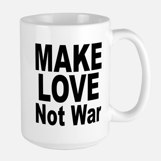 Make Love Not War Large Mug