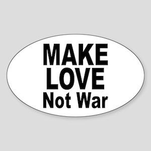 Make Love Not War Oval Sticker