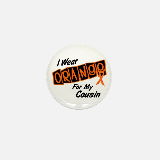 I Wear Orange For My Cousin 8 Mini Button