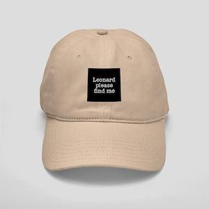 Leonard please find me (text) Cap