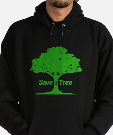 Save a Tree Hoodie (dark)