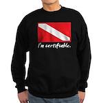 I'm certifiable Sweatshirt (dark)