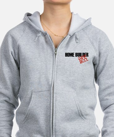 Off Duty Home Builder Zip Hoodie