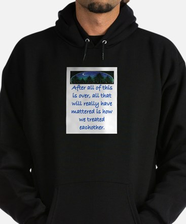 HOW WE TREAT EACH OTHER (SKYLINE) Hoodie (dark)