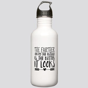 The farther away the f Stainless Water Bottle 1.0L