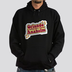 Anahiem not Orlando Hoodie (dark)