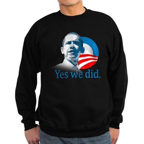 YES WE DID Sweatshirt (dark)