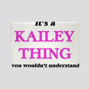 It's a Kailey thing, you wouldn't Magnets