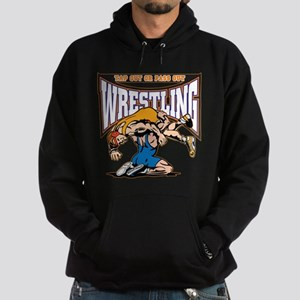 Tap Out or Pass Out Wrestling Hoodie (dark)