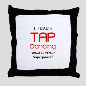 teach tap dance Throw Pillow