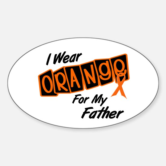 I Wear Orange For My Father 8 Oval Decal