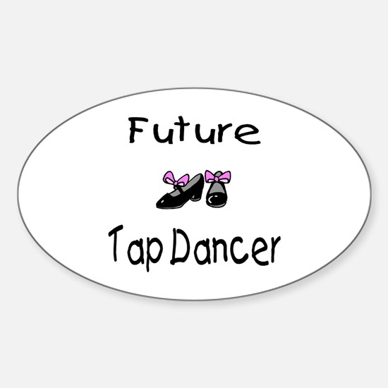 Future Tap Dancer Oval Decal