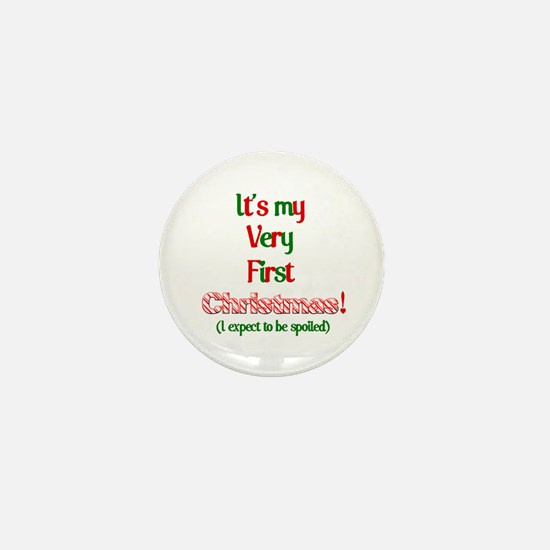 My very fist Christmas Spoil me Mini Button