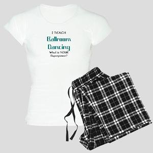 teach ballroom Women's Light Pajamas