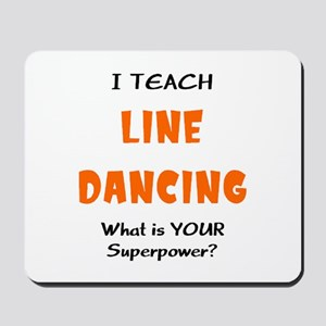 teach line dance Mousepad