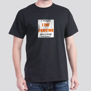 teach line dance Dark T-Shirt