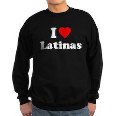 I Love [Heart] Latinas Sweatshirt (dark)