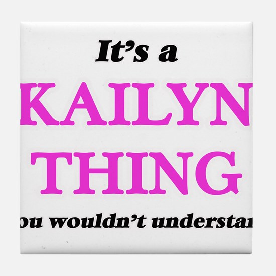 It's a Kailyn thing, you wouldn&# Tile Coaster