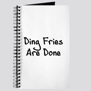 Ding Fries Are Done! Journal