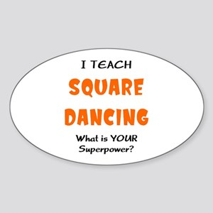 teach square dance Sticker (Oval)