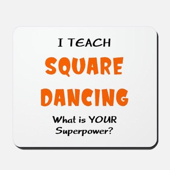 teach square dance Mousepad
