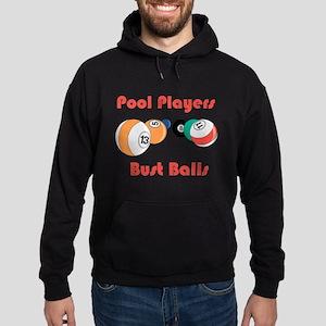 Pool Players Bust Balls Hoodie (dark)