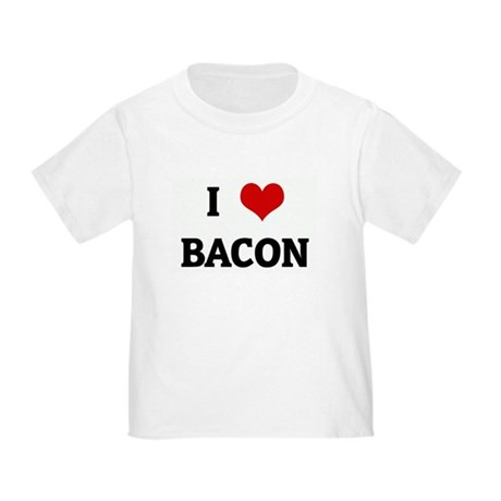 I Love BACON Toddler T-Shirt