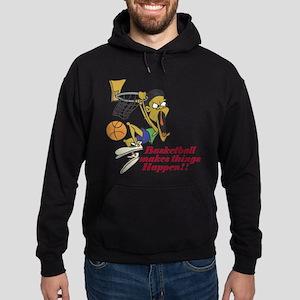 Basketball Makes Things Happe Hoodie (dark)