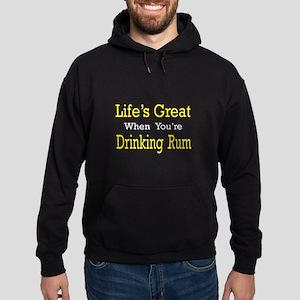 """Life's Great...Drinking Rum"" Hoodie (da"