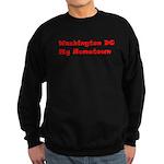 Washington DC My Hometown Sweatshirt (dark)