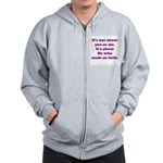 It's not about you or me. Zip Hoodie