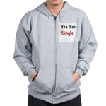 Yes I'm Single Zip Hoodie