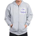 I'm Taken Zip Hoodie
