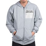 What I really mean to say is. Zip Hoodie