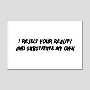 I Reject Your Reality #2 Mini Poster Print
