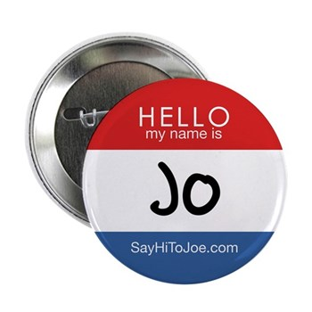 """Hello, My Name Is Jo 2 2.25"""" Button"""
