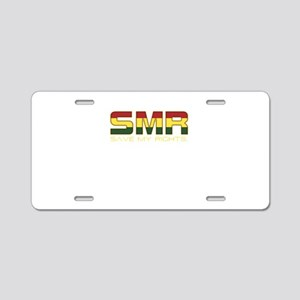 Save my rights Aluminum License Plate