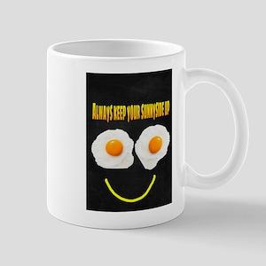 Always keep your sunnyside up Mugs