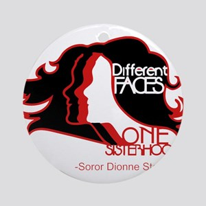 Different Faces One Sisterhood for Round Ornament