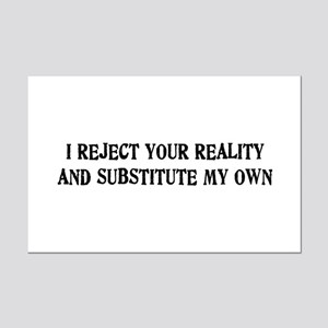 I Reject Your Reality #4 Mini Poster Print