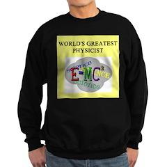 PHYSICIST GIFTS T-SHIRTS Sweatshirt (dark)