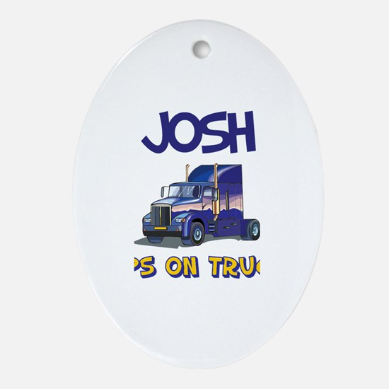 Josh Keeps on Truckin Oval Ornament