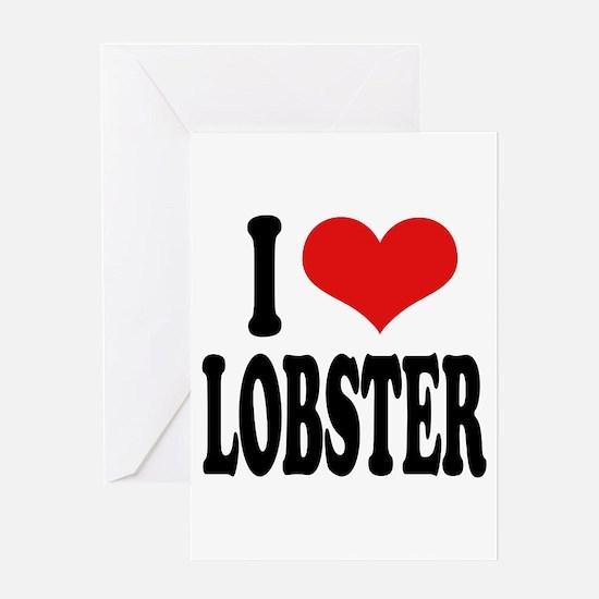 I Love Lobster Greeting Card